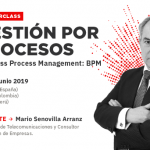Masterclass: Gestión por Procesos (Business Process Management: BPM)