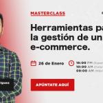 Masterclass: Herramientas para la gestión de un e-commerce