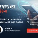 Masterclass: El Seguro y la Nueva Economía de los Datos
